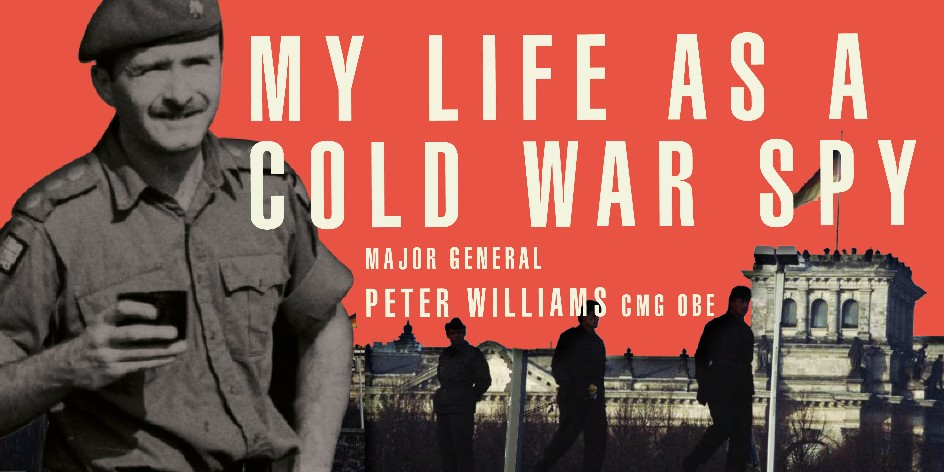 'My Life As A Cold War Spy'