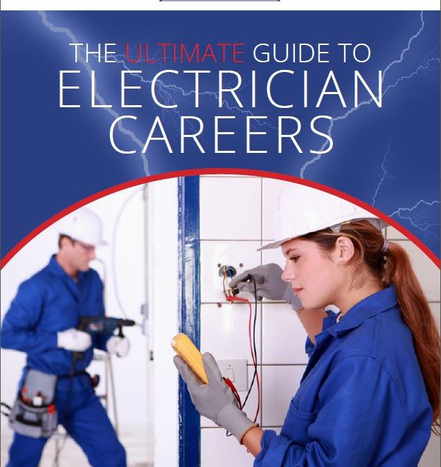"""The """"Ultimate Guide to Electrician Careers"""" is now available"""