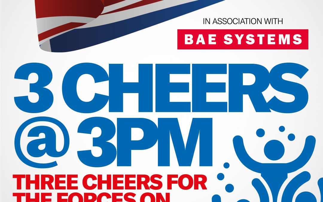 """3 Cheers At 3"" – A Campaign To Show Support To Our Troops On Armed Forces Day 2020"