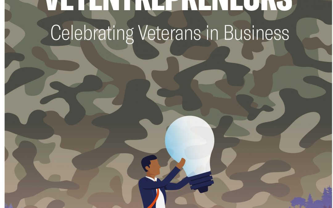 Introducing Vetentrepreneurs – A Celebration Of Veteran Owned Business